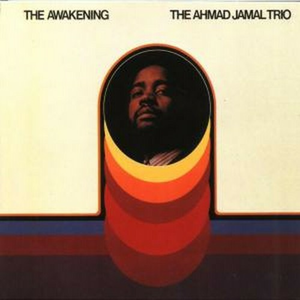 CD The Awakening di Ahmad Jamal (Trio)