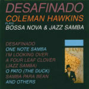 CD Desafinado di Coleman Hawkins
