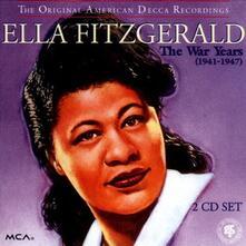 The War Years 1941-1947 - CD Audio di Ella Fitzgerald