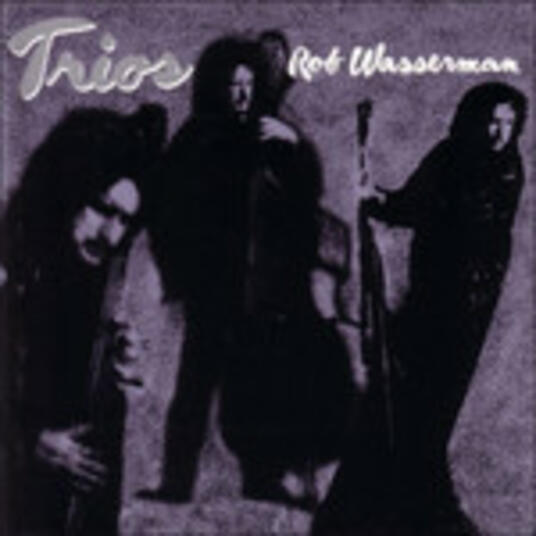 Trios - CD Audio di Rob Wasserman