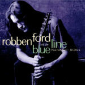 CD Handful of Blues Robben Ford , Blue Line