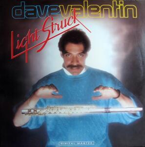 Light Struck - CD Audio di Dave Valentin