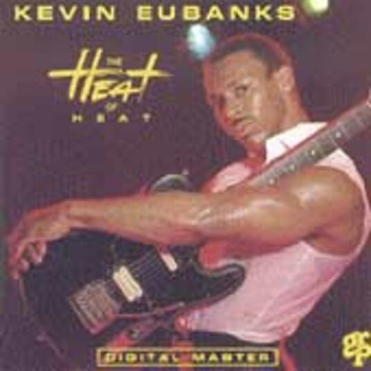The Heat of Heat - CD Audio di Kevin Eubanks