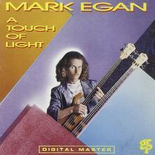 A Touch of Light - CD Audio di Mark Egan