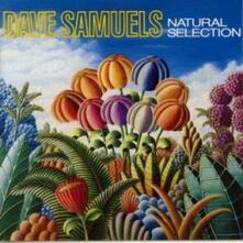 Natural Selection - CD Audio di Dave Samuels