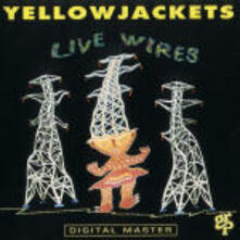 Live Wires - CD Audio di Yellowjackets
