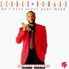 Do I Ever Cross Your Mind - CD Audio di George Howard