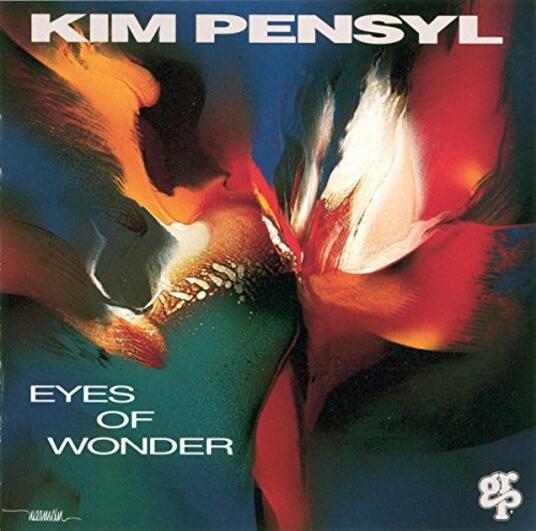Eyes of Wonder - CD Audio di Kim Pensyl