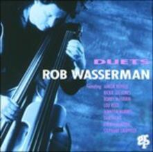 Duets - CD Audio di Rob Wasserman