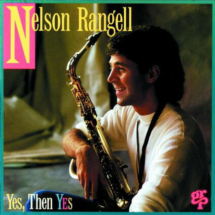 Yes, Then Yes - CD Audio di Nelson Rangell