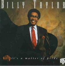 It's a Matter of Pride - CD Audio di Billy Taylor