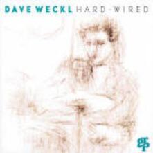Hard-Wired - CD Audio di Dave Weckl