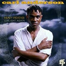 Heavy Weather Sunlight Again - CD Audio di Carl Anderson