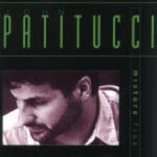 Mistura Fina - CD Audio di John Patitucci
