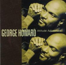 Attitude Adjustment - CD Audio di George Howard