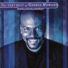 The Very Best of George Howard - CD Audio di George Howard