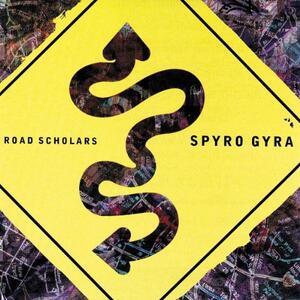 Road Scholars - CD Audio di Spyro Gyra