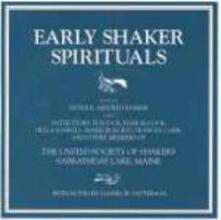 Early Shaker Spirituals - CD Audio di Sister Mildred Barker