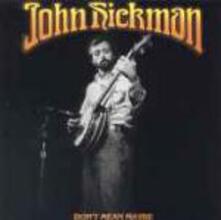 Don't Mean Maybe - CD Audio di John Hickman