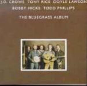 CD The Bluegrass Album vol.1 J.D. Crowe , Tony Rice , Doyle Lawson