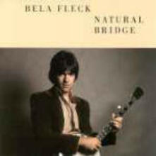 Natural Bridge - CD Audio di Béla Fleck