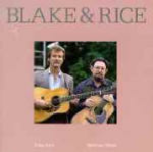 CD Blake & Rice Norman Blake , Tony Rice