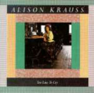 CD Too Late to Cry di Alison Krauss
