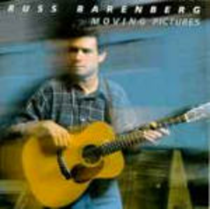 CD Moving Pictures di Russ Barenberg