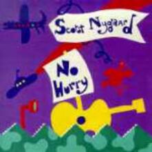 No Hurry - CD Audio di Scott Nygaard
