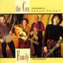 Everybody's Reaching Out for Someone - CD Audio di Cox Family