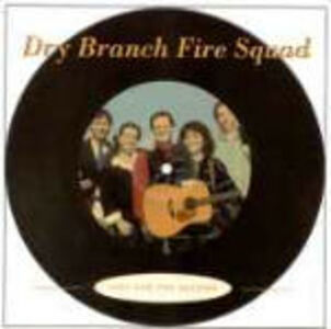 CD Just for the Record di Dry Branch Fire Squad