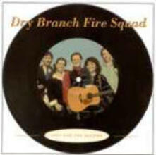 Just for the Record - CD Audio di Dry Branch Fire Squad