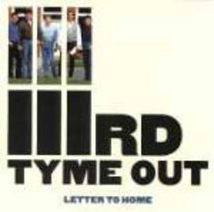 CD Letter to Home di IIIrd Tyme Out