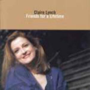 Friends for a Lifetime - CD Audio di Claire Lynch
