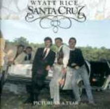 Picture in a Tear - CD Audio di Wyatt Rice,Santa Cruz