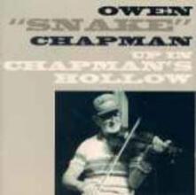 Up in Chapman's Hollow - CD Audio di Owen Snake Chapman