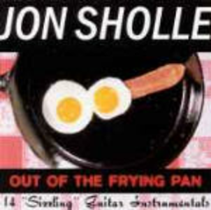 CD Out of the Frying Pan di Jon Sholle