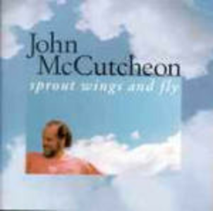 CD Sprout Wings and Fly di John McCutcheon