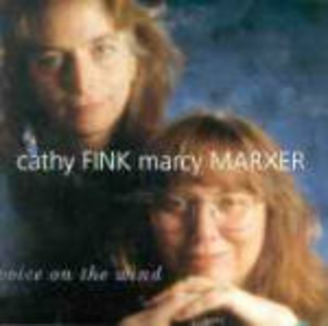 CD Voice on the Wind Cathy Fink , Marcy Marxer