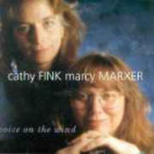 Voice on the Wind - CD Audio di Cathy Fink,Marcy Marxer