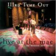 Live at the Mac - CD Audio di IIIrd Tyme Out
