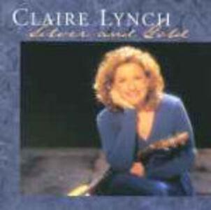 Foto Cover di Silver and Gold, CD di Claire Lynch, prodotto da Rounder