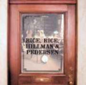 CD Rice, Rice, Hillman & Pedersen Chris Hillman , Tony Rice , Larry Rice , Herb Pedersen