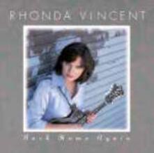 Back Home Again - CD Audio di Rhonda Vincent