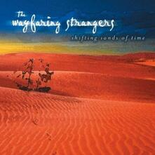 Shifting Sands of Time - CD Audio di Wayfaring Strangers