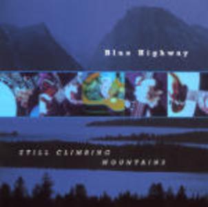 CD Still Climbing Mountains di Blue Highway