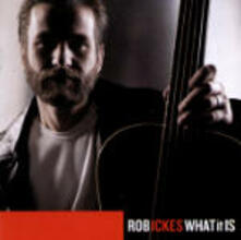 What it is - CD Audio di Rob Ickes