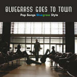 CD Bluegrass Goes to Town