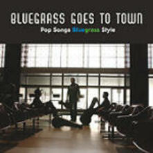 Bluegrass Goes to Town - CD Audio