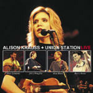 Live - CD Audio di Alison Krauss,Union Station